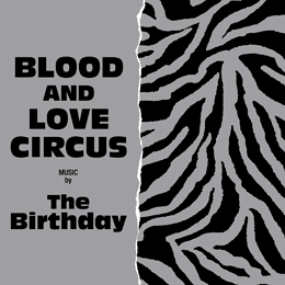The Birthday 『BLOOD AND LOVE CIRCUS』