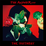 The Birthday「THE ANSWER」