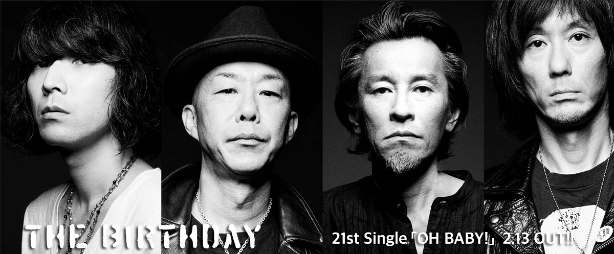 The Birthday New Single「OH BABY!」緊急リリース決定!!